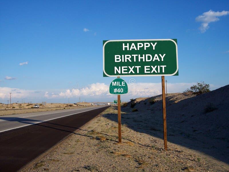 Happy Birthday Highway Exit Sign 40. Happy Birthday Next Exit highway sign mile age 40 stock photos