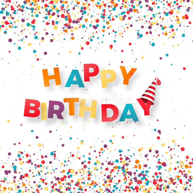 Happy birthday holiday banner. Inscription happy birthday on confetti background. Vector illustration royalty free illustration