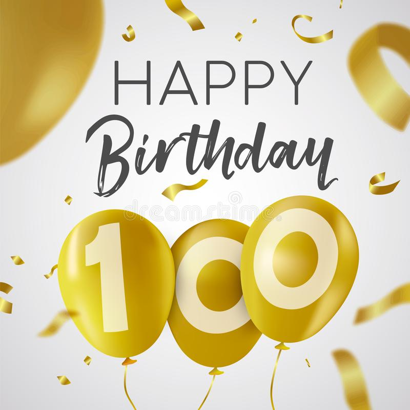 Happy birthday 100 hundred year gold balloon card royalty free illustration