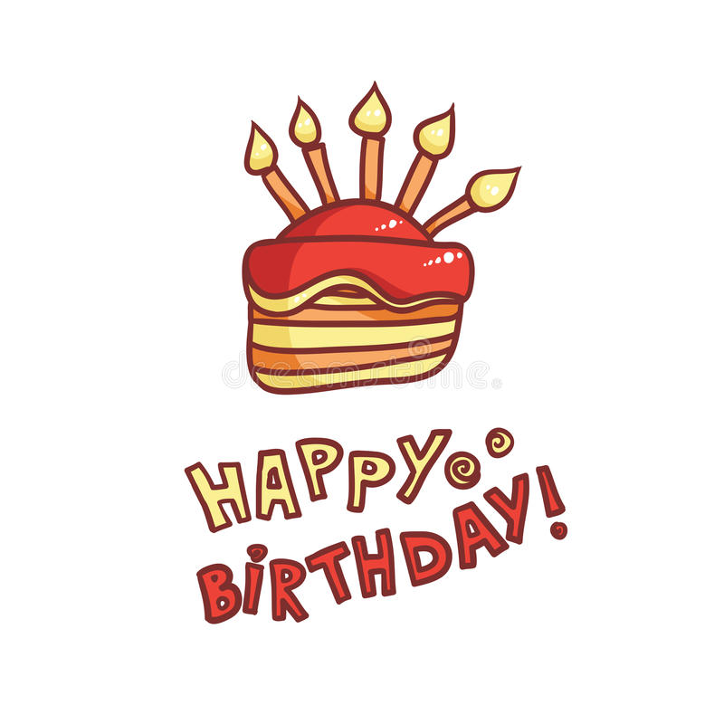 Happy Birthday. Image of the holiday cake on white background. Caption wish royalty free illustration