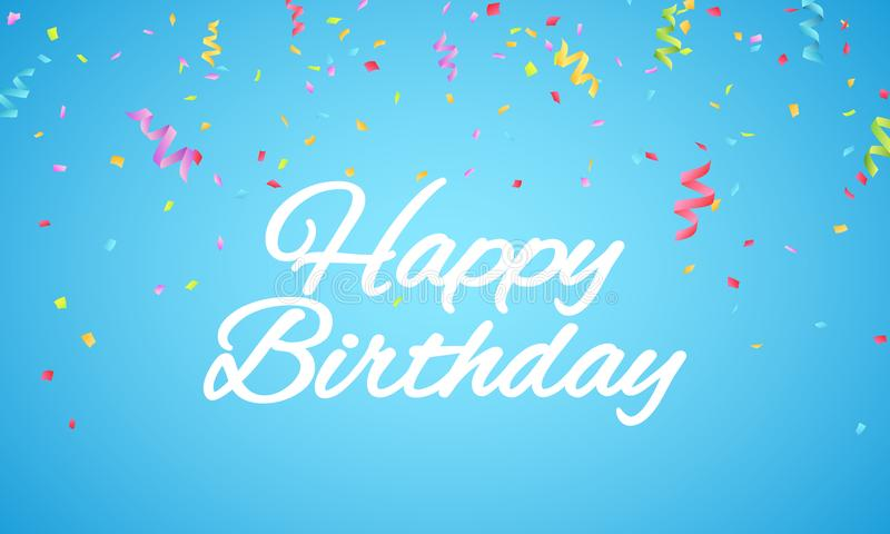 Happy birthday inscription. White paper letters on a blue background. Explosion of multicolored confetti. Festive graphic element. royalty free illustration