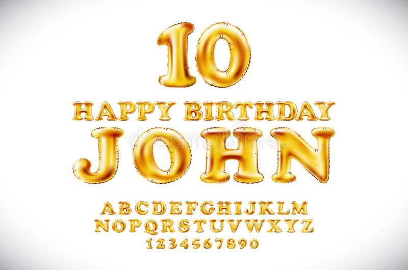 Happy birthday JOHN vector Metallic Gold Balloons alphabet and numerals from yellow Golden on a white background. name holidays go stock illustration