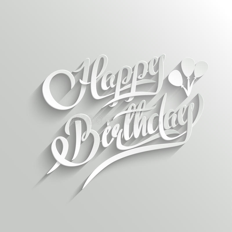 Happy Birthday Lettering Greeting Card. Happy Birthday Hand Lettering Greeting Card. Vector Background. Invitation Card. Handmade Calligraphy. 3d Text with stock illustration