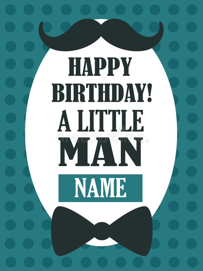 Happy birthday! A little man, greeting card. Colorful cute backdrop vector. Illustration with lettering, mustache, bow-tie. Poster design with english text stock illustration