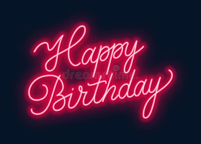 Happy birthday neon sign. Greeting card on dark background. Vector illustration of EPS 10 stock illustration