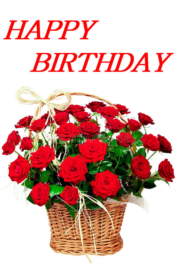 Happy birthday. With red beautiful roses in a basket royalty free stock photo
