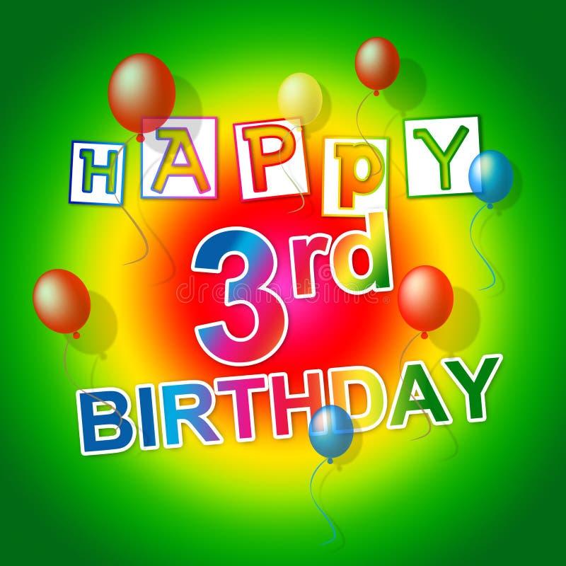 Happy Birthday Shows Congratulation Celebration And Greeting. Happy Birthday Indicating Celebrations Congratulating And Greeting royalty free illustration