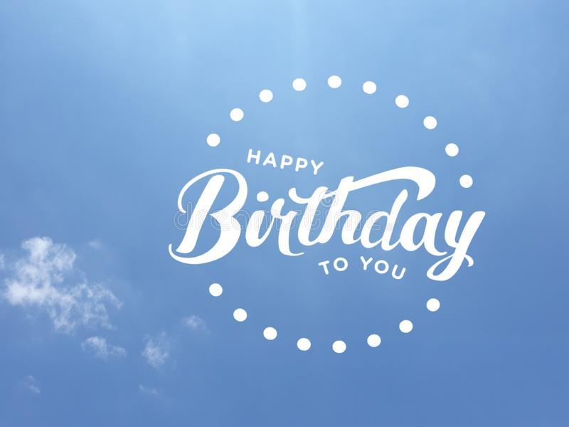 Happy Birthday message in white color over a blue sky background. A `Happy Birthday to you` message in white surrounded by white dots over a almost cloudless vector illustration