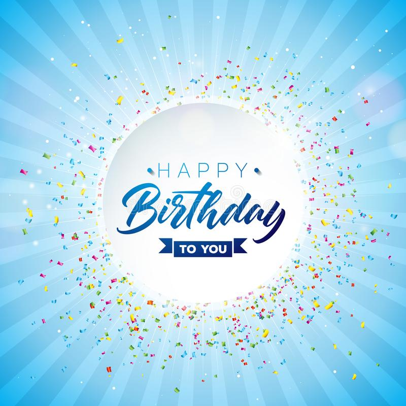 Happy Birthday Vector Design with Typography and Falling Confetti on Shiny Blue Background. Illustration for birthday. Celebration. greeting cards or party vector illustration