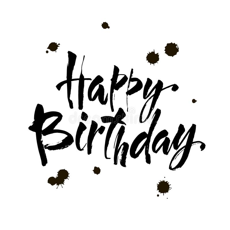 Happy Birthday Inscription. Greeting Card With Calligraphy