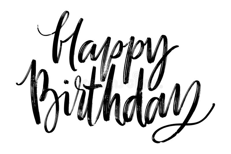 Happy Birthday words. Hand drawn creative calligraphy and brush pen lettering, design for holiday greeting cards and. Invitations. Monochrome lettering stock illustration
