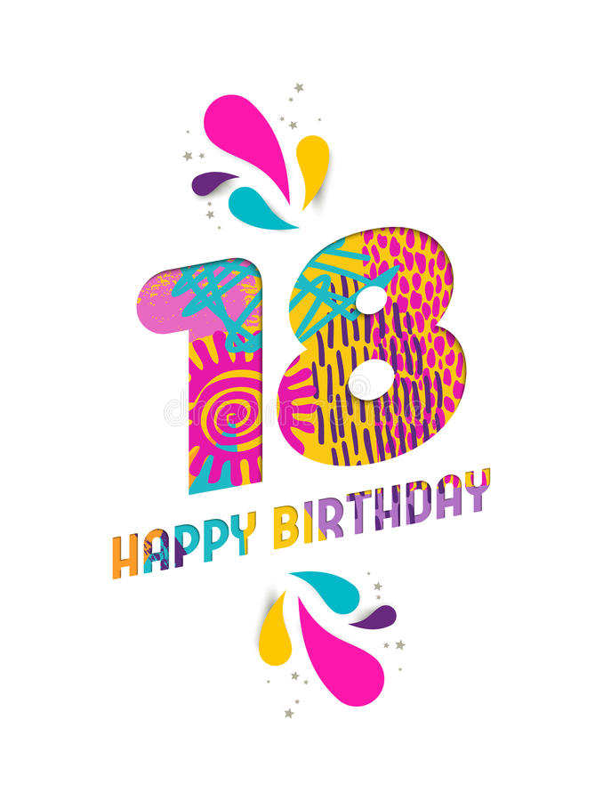Happy birthday 18 year paper cut greeting card. Happy Birthday eighteen 18 year, fun paper cut number and text label design with colorful abstract hand drawn art stock illustration