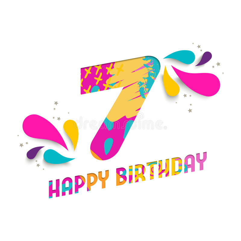 Happy birthday 7 year paper cut greeting card. Happy Birthday seven 7 year, fun paper cut number and text label design with colorful abstract hand drawn art royalty free illustration