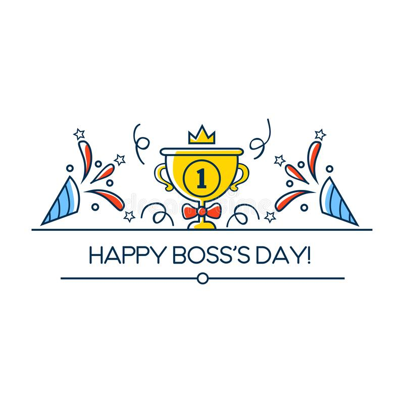 Happy Boss`s day greeting card in linear style. Boss day vector illustration design with winner cup, crown and decorative element royalty free illustration