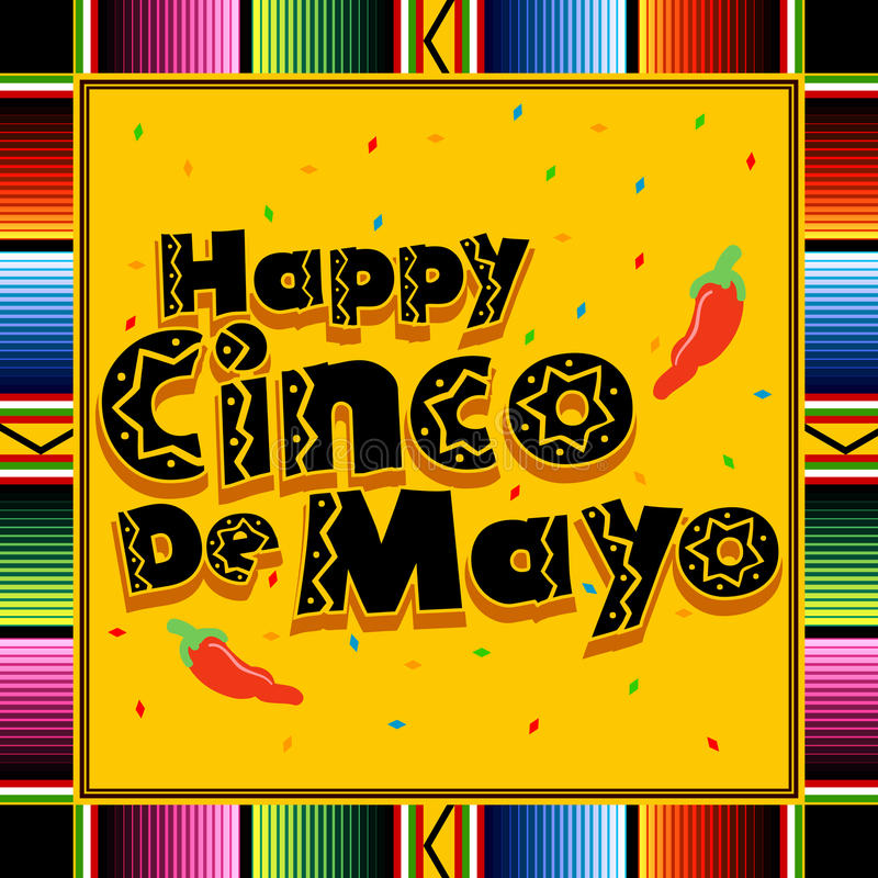 Happy Cinco De Mayo. A colorful illustration in celebration of the Mexican holiday Cinco De Mayo