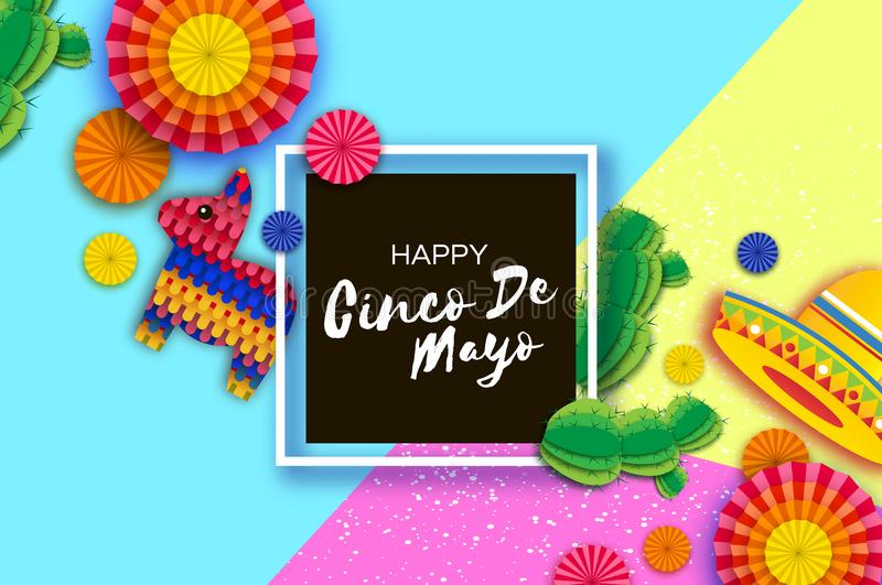 Happy Cinco de Mayo Greeting card. Colorful Paper Fan, Funny Pinata and Cactus in paper cut style. Origami Sombrero hat royalty free illustration