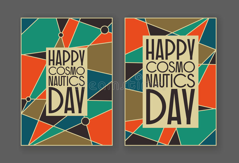 Happy cosmonautics day card. Vector card for cosmonauts day, April 12. Mid century retro styled abstract background with a sign Â«happy cosmonauts day stock illustration