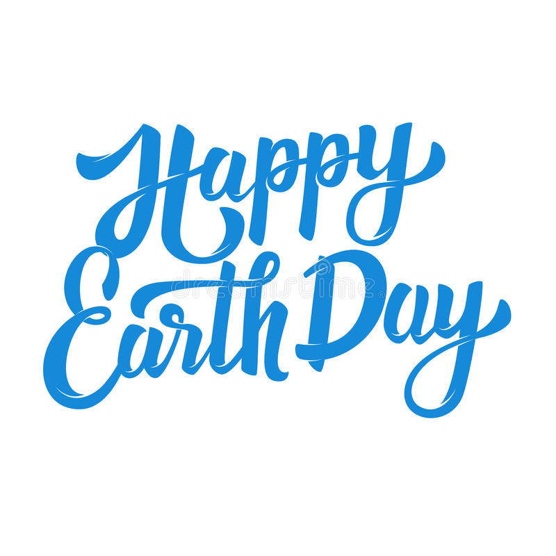 Happy Earth Day. Hand drawn lettering phrase on white b vector illustration