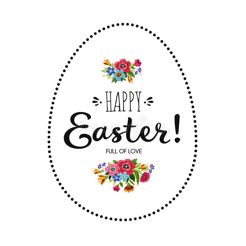 Happy Easter card. Lettering Happy Easter decorated flowers. Inscription is concluded in frame in shape of egg. stock illustration