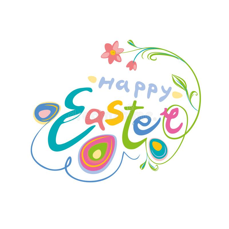 Happy Easter colorful lettering. Beautiful Spring card. royalty free illustration
