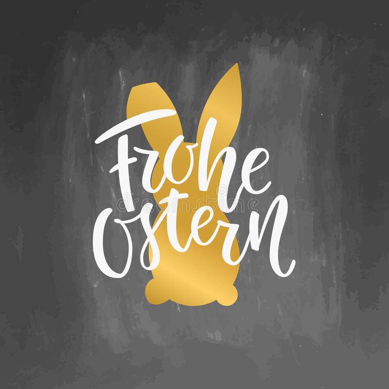 Happy Easter German text lettering calligraphy on chalkboard background Frohe Ostern for Paschal greeting card. Vector stock illustration
