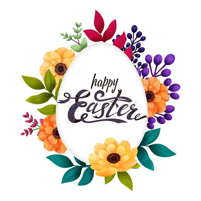 Happy Easter greeting card. Calligraphic lettering on white egg frame and colorful exotic flowers isolated on white stock illustration