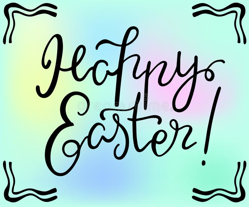 Happy Easter handdrawn lettering, vector illustration on pastel color background. Happy Easter greeting card royalty free illustration
