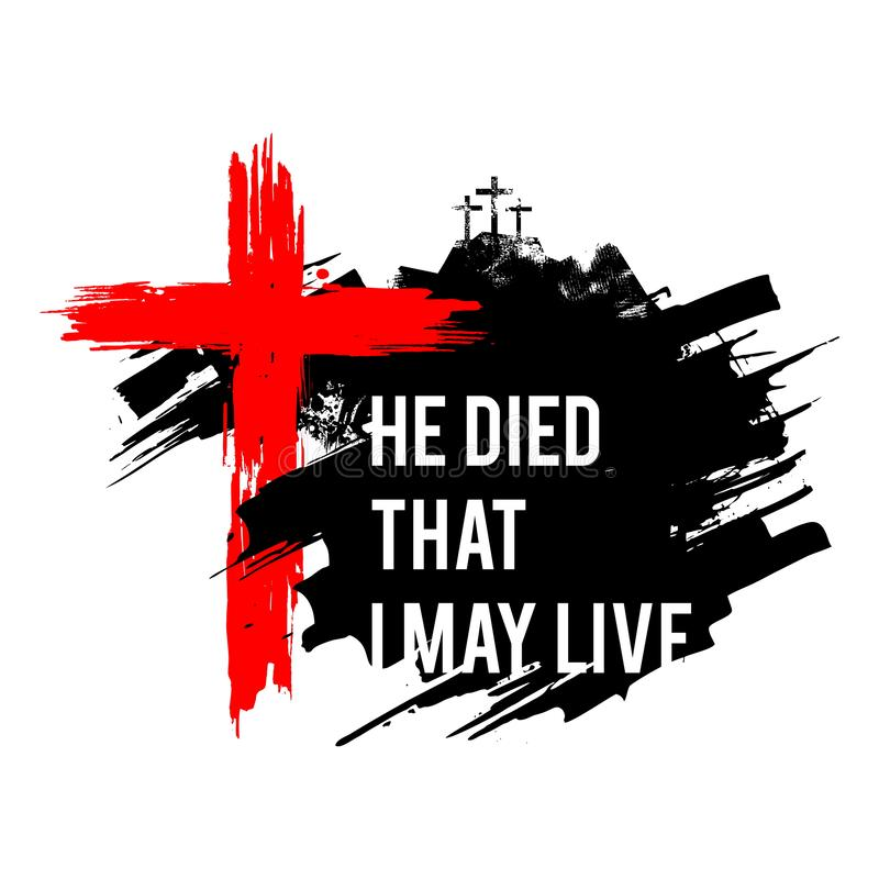 Free Happy Easter Illustration. Jesus Died That I May Live Stock Photos - 140033463