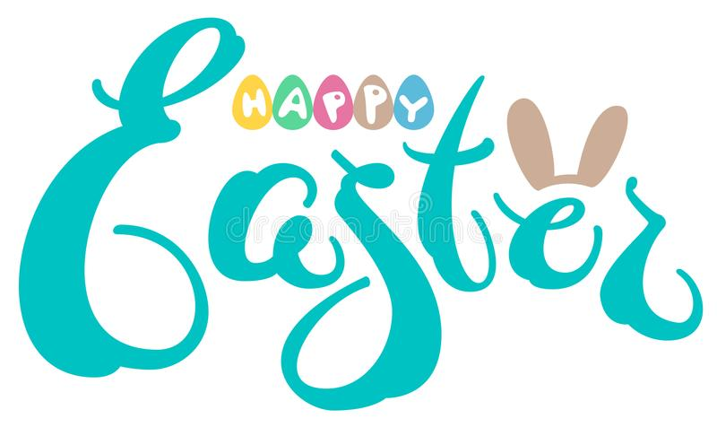 Happy easter text greeting card. Colored eggs and rabbit ears royalty free illustration