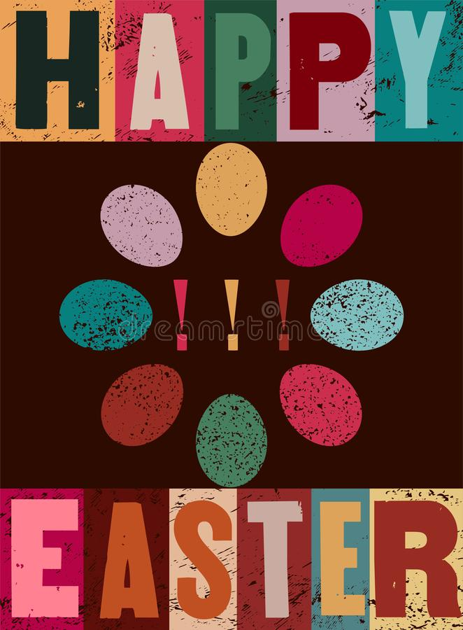 Happy Easter! Typographical grunge Easter greeting card with stylized ornamental eggs. Retro vector illustration. vector illustration