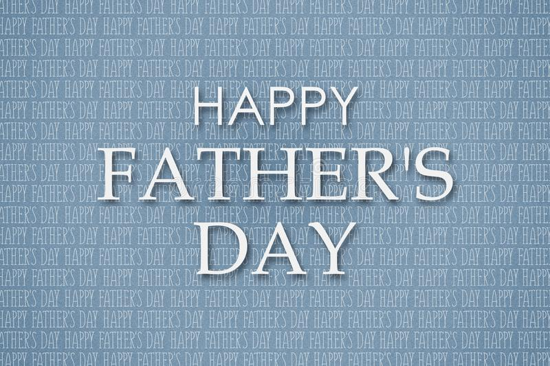 Happy father`s day background. Many inscriptions on a gray background and a congratulatory inscription. Congratulatory background royalty free stock photos