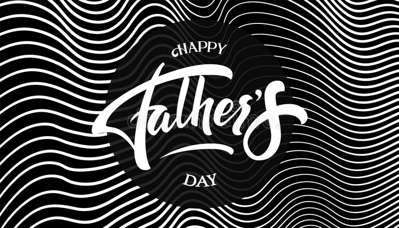 Happy Father`s Day elegant modern handwritten calligraphy. Vector Ink illustration on wavy lines background. Typography stock illustration
