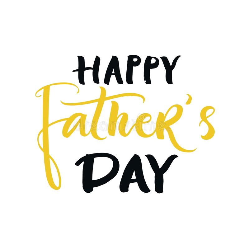 Happy father`s day - greeting card template with hand drawn lettering. royalty free stock image