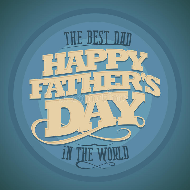 Happy Fathers day background. Happy Fathers day typographical background vector illustration
