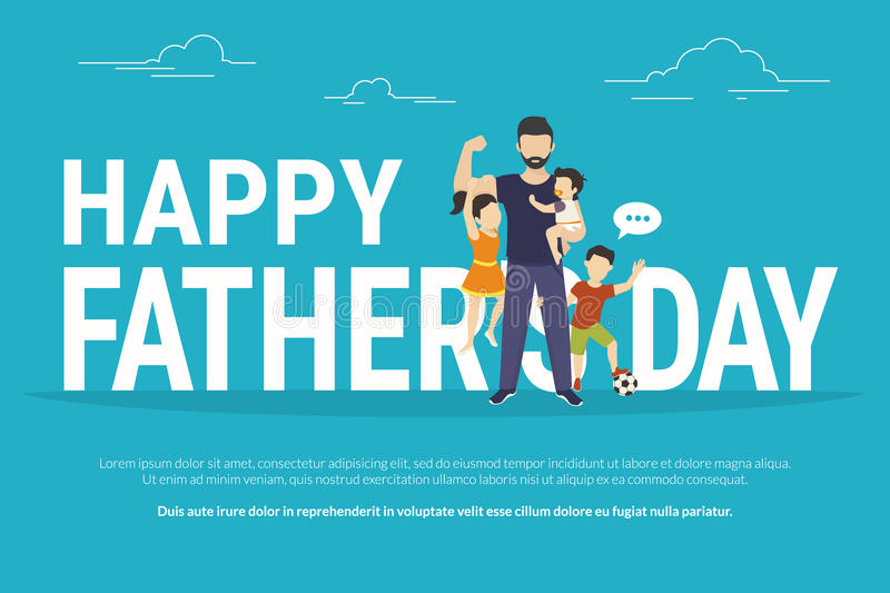 Happy fathers day. Flat conceptual illustration for greeting card or congratulations banner. Happy father with kids standing near big letters royalty free illustration
