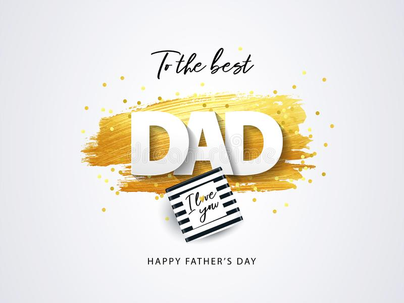 Happy Fathers Day greeting card with gift box, sparkling confetti and texture of golden brush strokes on a white background royalty free illustration