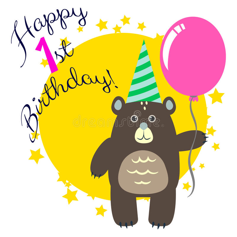 Happy first birthday greeting card with bear. Happy first birthday greeting card with bear holding pink air balloon. Cartoon card congratulation stock illustration