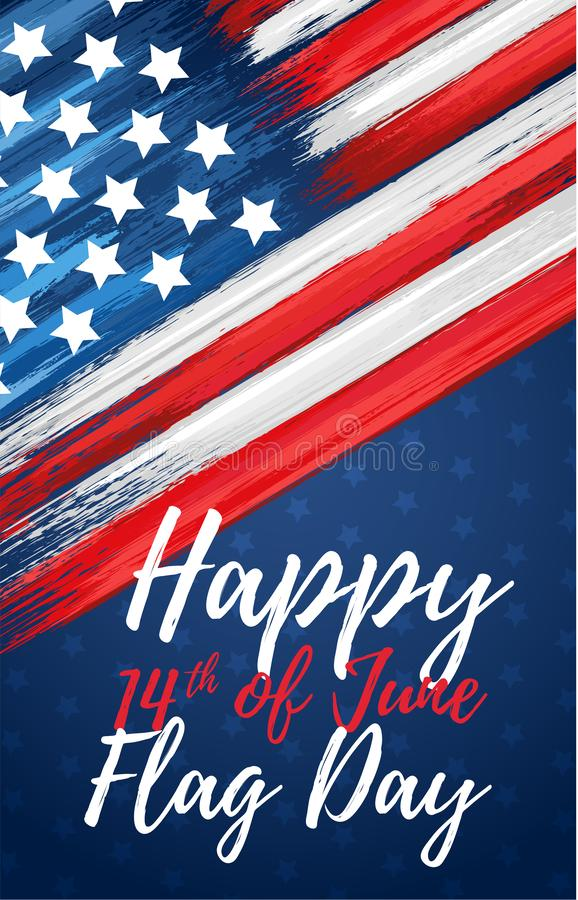 Happy flag day 14th of June. United states of America day greeting card. American flag symbol with paint brush strokes. National patriotic and political royalty free stock photos