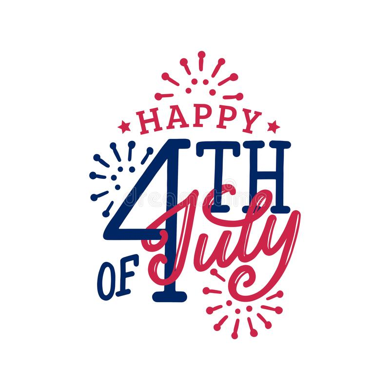Happy Fourth of July, hand lettering. Calligraphy for Independence Day. Vector inscription on fireworks background. Happy Fourth of July, hand lettering. Vector royalty free illustration