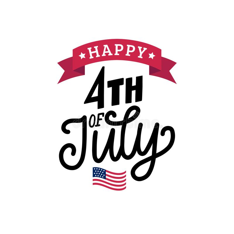 Happy Fourth of July, hand lettering.Vector inscription for greeting card, banner etc. Calligraphy for Independence Day. Happy Fourth of July, hand lettering royalty free illustration