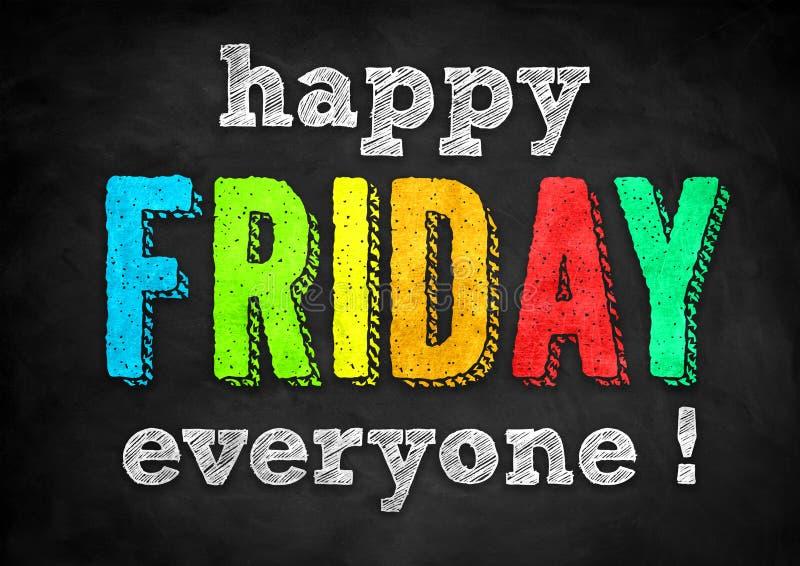 Happy Friday Everyone stock photo. Image of inspirational - 204057812