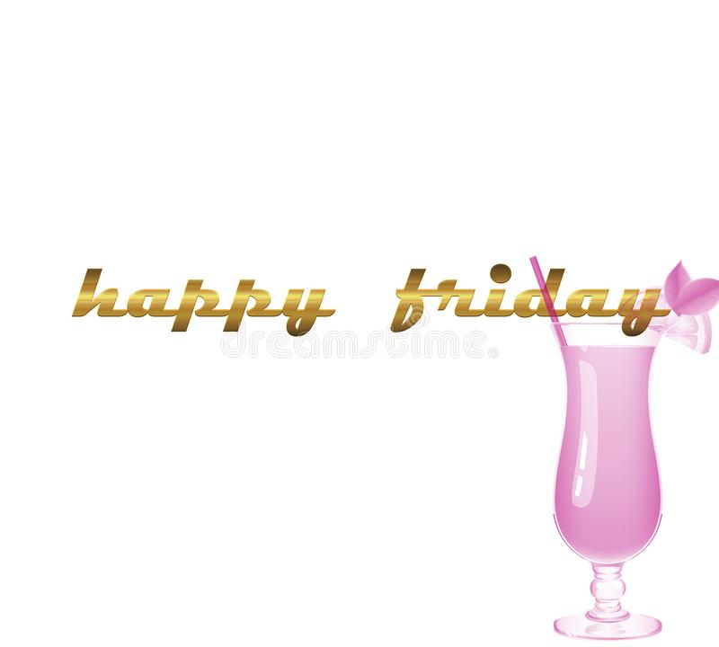 Happy Friday. vector illustration on white background. vector inscription golden white background, cocktail pink stock photo