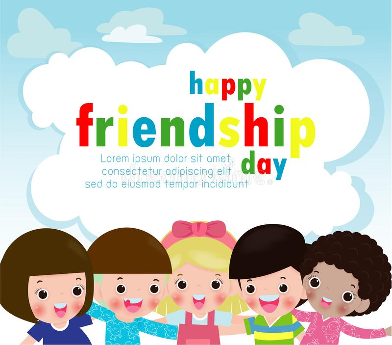 Happy friendship day greeting card with diverse friend group of children hugging together for special event celebration background. Poster Template for vector illustration