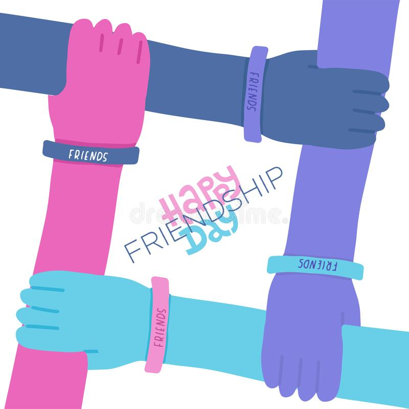 Happy friendship day greeting card with letterng quote. Colorful four hands crossed together on white background. Vector royalty free illustration