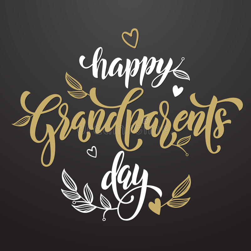 Happy Grandparents Day greeting card. Happy Grandparents Day artisitc lettering for grandfather, grandmother greeting card. Hand drawn calligraphy. Floral leaves royalty free illustration