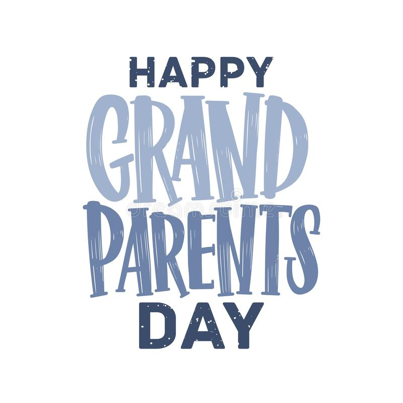 Happy Grandparents Day lettering written with calligraphic font. Handwritten holiday wish or creative text composition vector illustration
