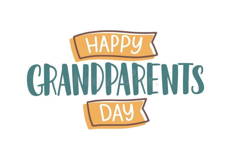 Happy Grandparents Day wish handwritten with elegant font and decorated by ribbons. Creative festive text composition stock illustration