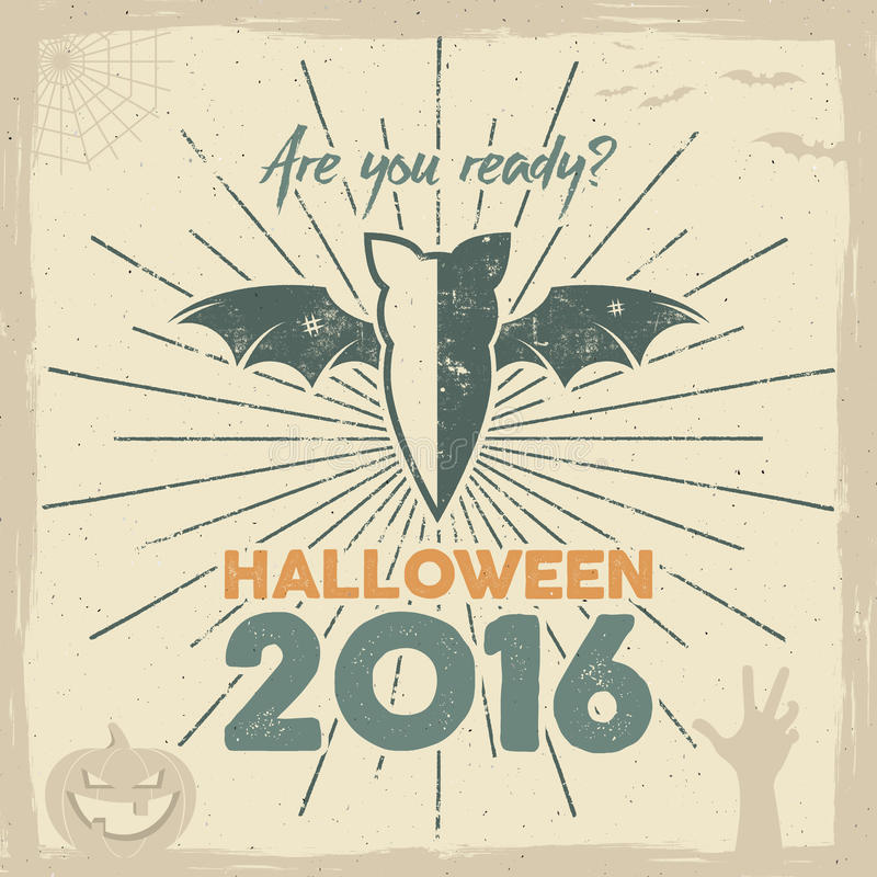 Happy Halloween 2016 Poster. Are you ready lettering and holiday symbols - bat, pumpkin, hand, witch hat, spider web and stock illustration