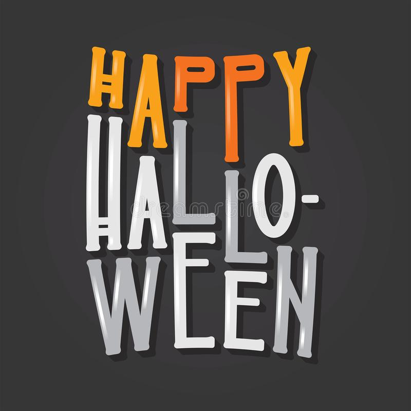 Happy Halloween type lettering. Holiday typography on a black background with orange and white letters royalty free illustration