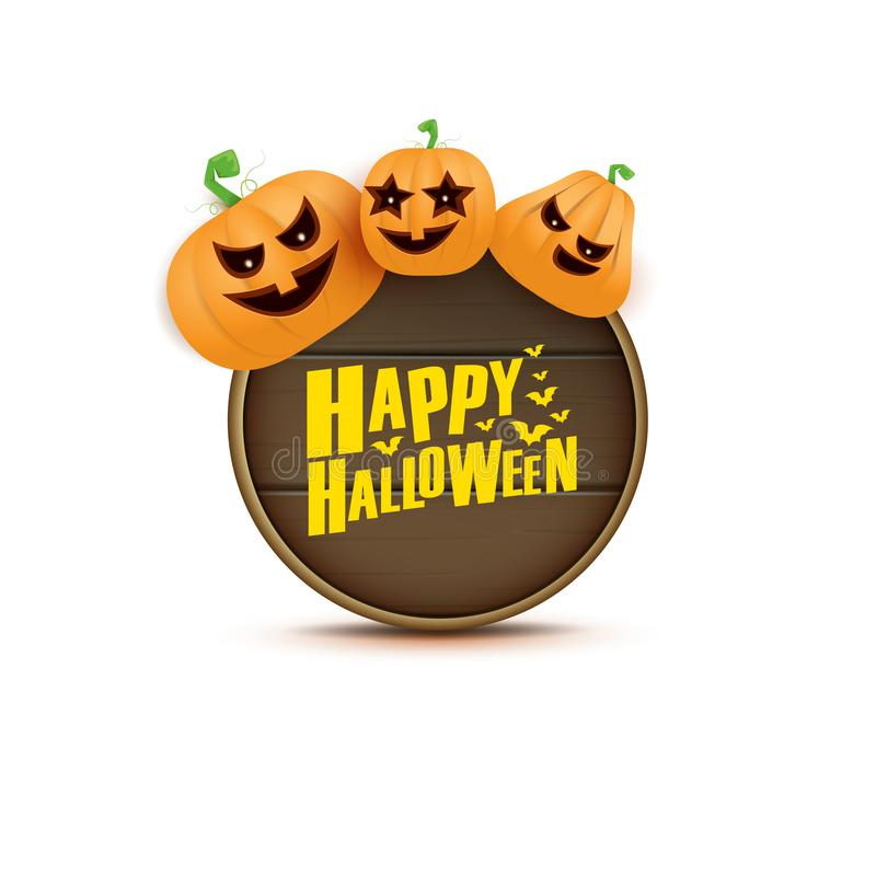 Happy Halloween web wooden board label with Halloween scary pumpkins isolated on white background . Funky kids Halloween royalty free illustration